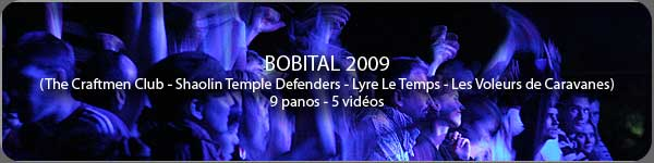 Visite virtuelle du festival de Bobital 2009 en photo 360 panoramique(The Craftmen Club, Shaolin Temple Defenders, Lyre le Temps...)